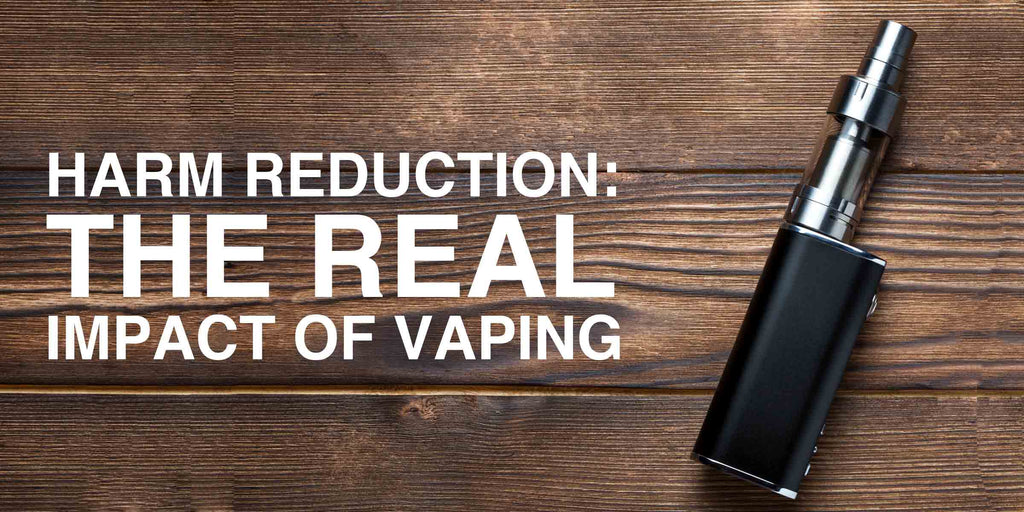 Harm Reduction: The Real Impact of Vaping