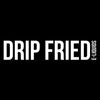 Drip Fried By FRYD E-Liquid