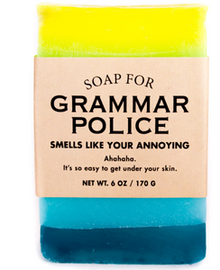 "Grammar Police Soap ""Smells like your annoying"""