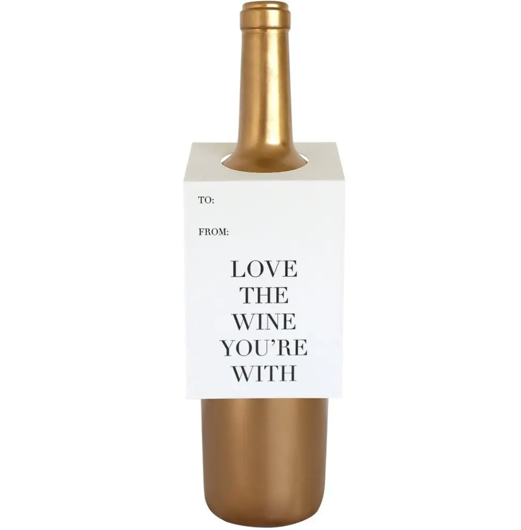 """Love the wine your with"" Wine & Spirits tag"