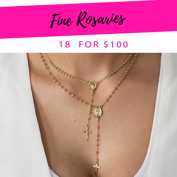 18 Fine Rosaries ($5.56) for $100 Gold Layered