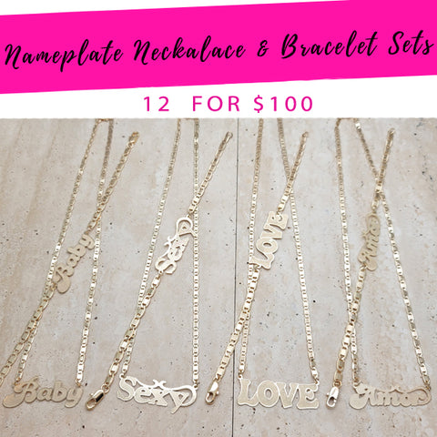 12 Nameplate Necklace and Bracelet Sets ($8.33 each) for $100 Gold Layered