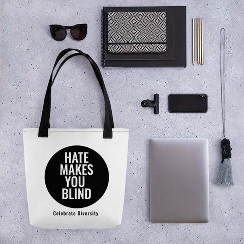 Hate Makes You Blind Tote