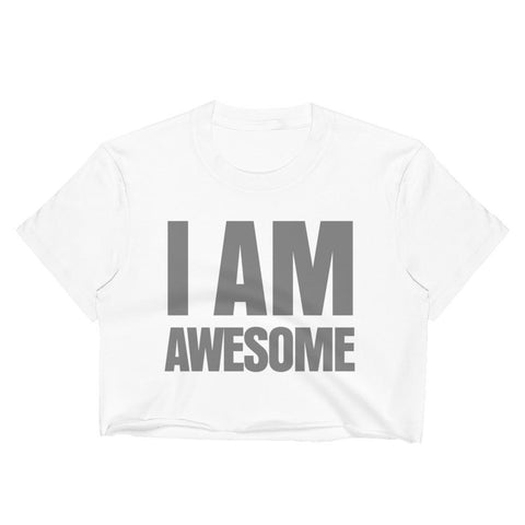 Image of I Am Awesome Crop Top - LifeSpirit | Sidi Life Products - T- Shirts - #collection_type#