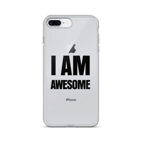 I Am Awesome iPhone 6, 7 cases