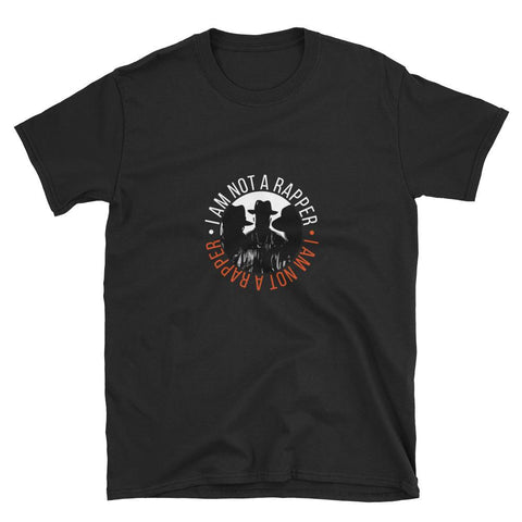Image of I Am Not A Rapper Unisex - LifeSpirit | Sidi Life Products - T- Shirts - #collection_type#