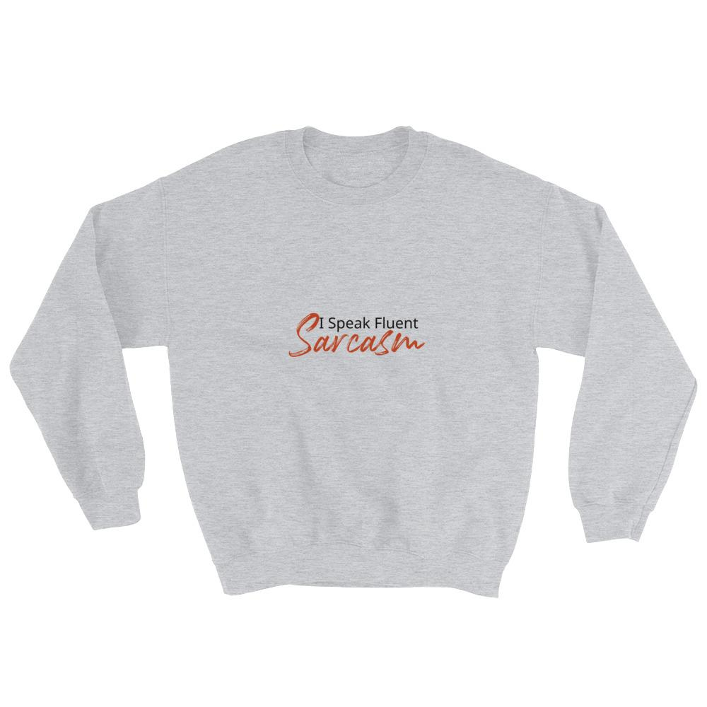 I Speak Fluent Sarcasm - LifeSpirit | Sidi Life Products - Hoodies - #collection_type#