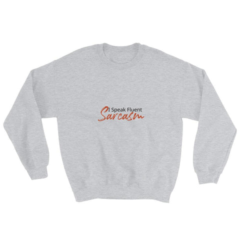 Image of I Speak Fluent Sarcasm - LifeSpirit | Sidi Life Products - Hoodies - #collection_type#