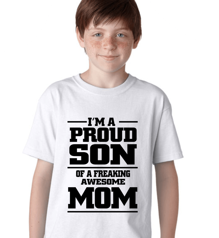 I'm a Proud Son Of A Freaking Awesome Mom - LifeSpirit | Sidi Life Products - T- Shirts - #collection_type#