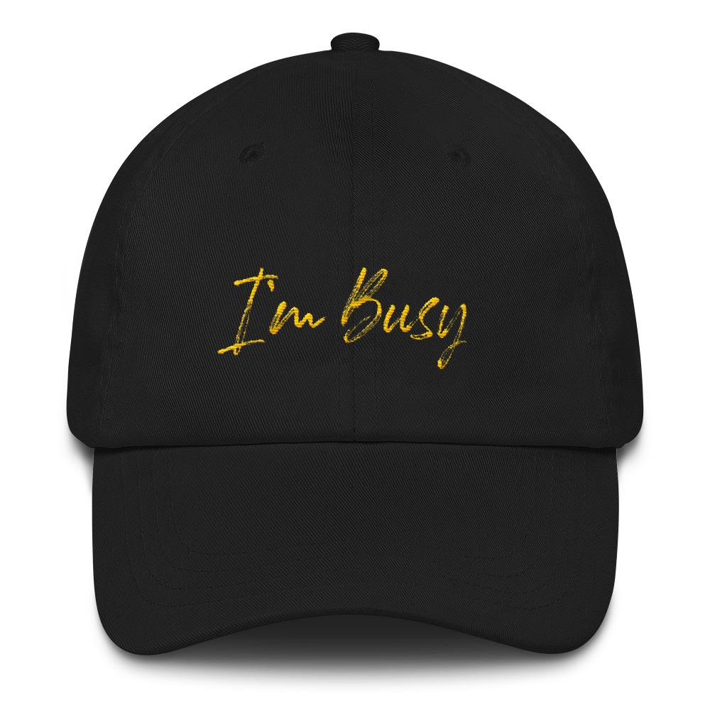 I'm Busy Cap - LifeSpirit | Sidi Life Products - Hats & Caps - #collection_type#