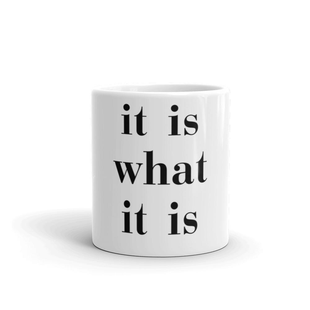 It Is What It Is - LifeSpirit | Sidi Life Products - Accessories - #collection_type#
