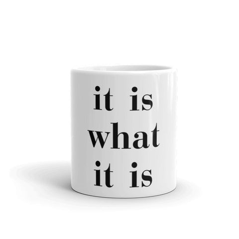 Image of It Is What It Is - LifeSpirit | Sidi Life Products - Accessories - #collection_type#