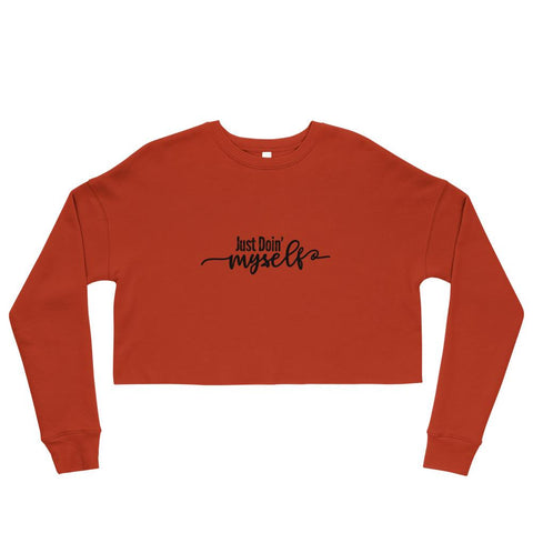 Image of Just Doin' Myself Crop Sweatshirt - LifeSpirit | Sidi Life Products - T- Shirts - #collection_type#