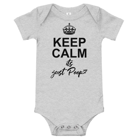 Keep Calm It's Just Poop Infant Bodysuit