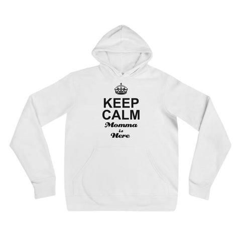 Keep Calm, Momma is Here Hoodies