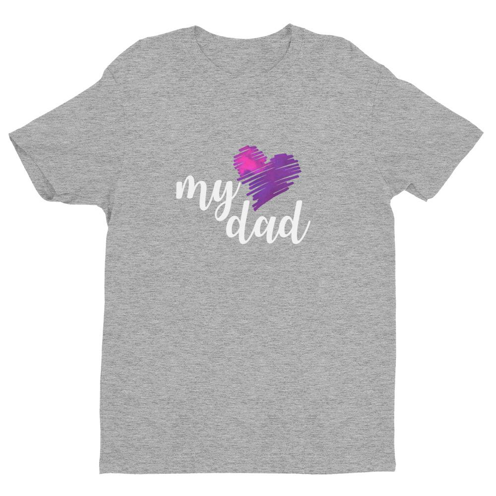 Love My Dad - LifeSpirit | Sidi Life Products - T- Shirts - #collection_type#