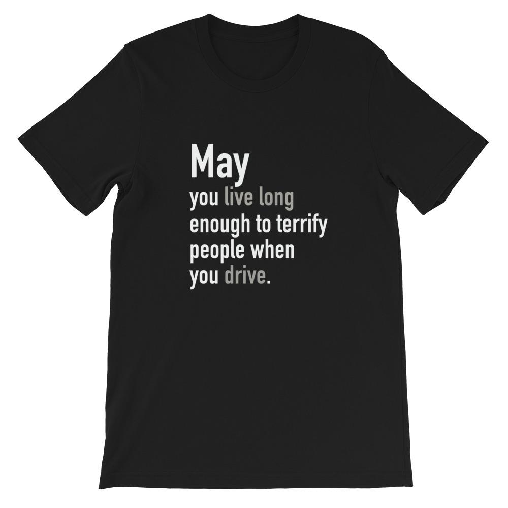 May you live long enough - LifeSpirit | Sidi Life Products - T- Shirts - #collection_type#
