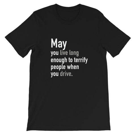 Image of May you live long enough - LifeSpirit | Sidi Life Products - T- Shirts - #collection_type#