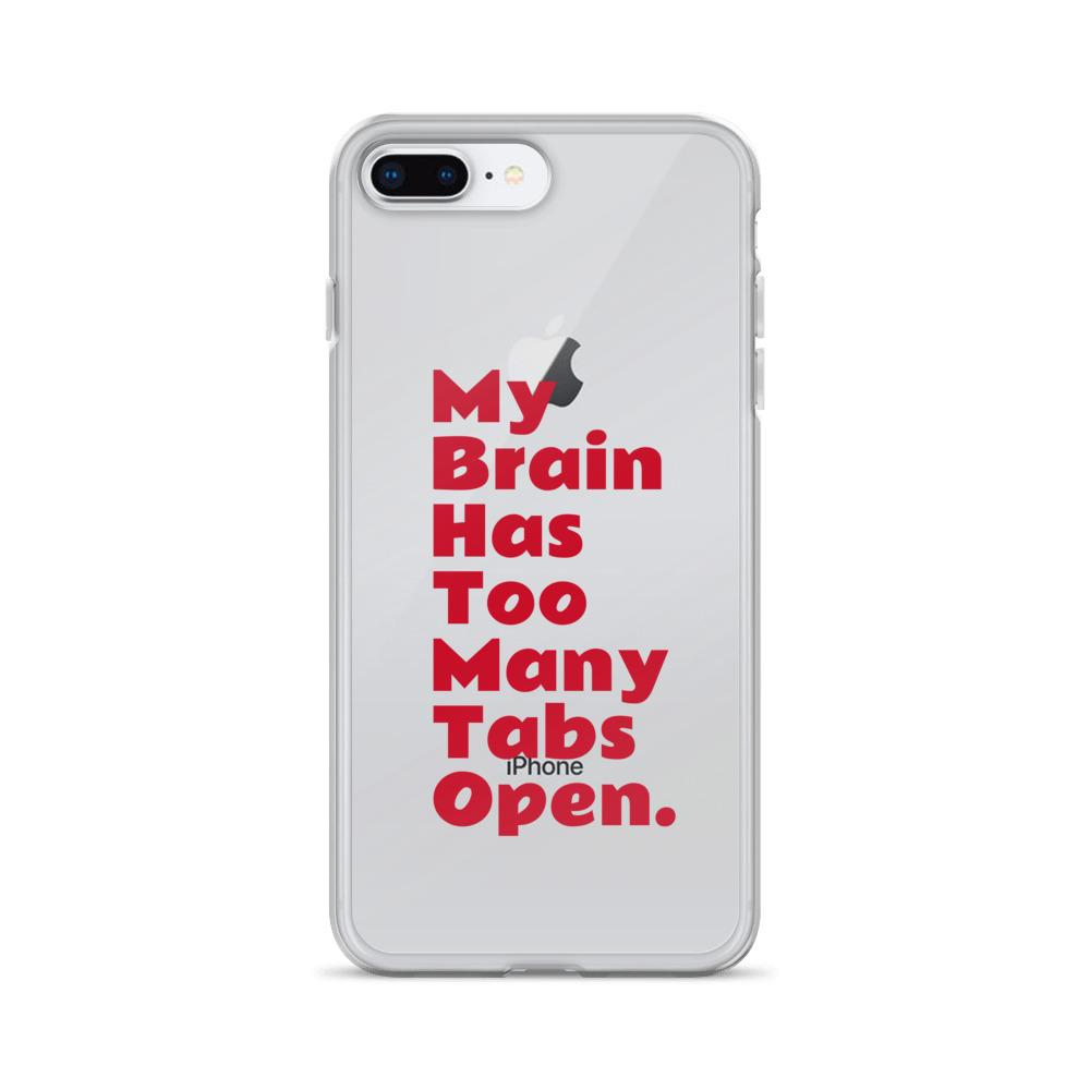 My Brain Has To Many Tabs Open - iPhone Case - LifeSpirit | Sidi Life Products - Accessories - #collection_type#