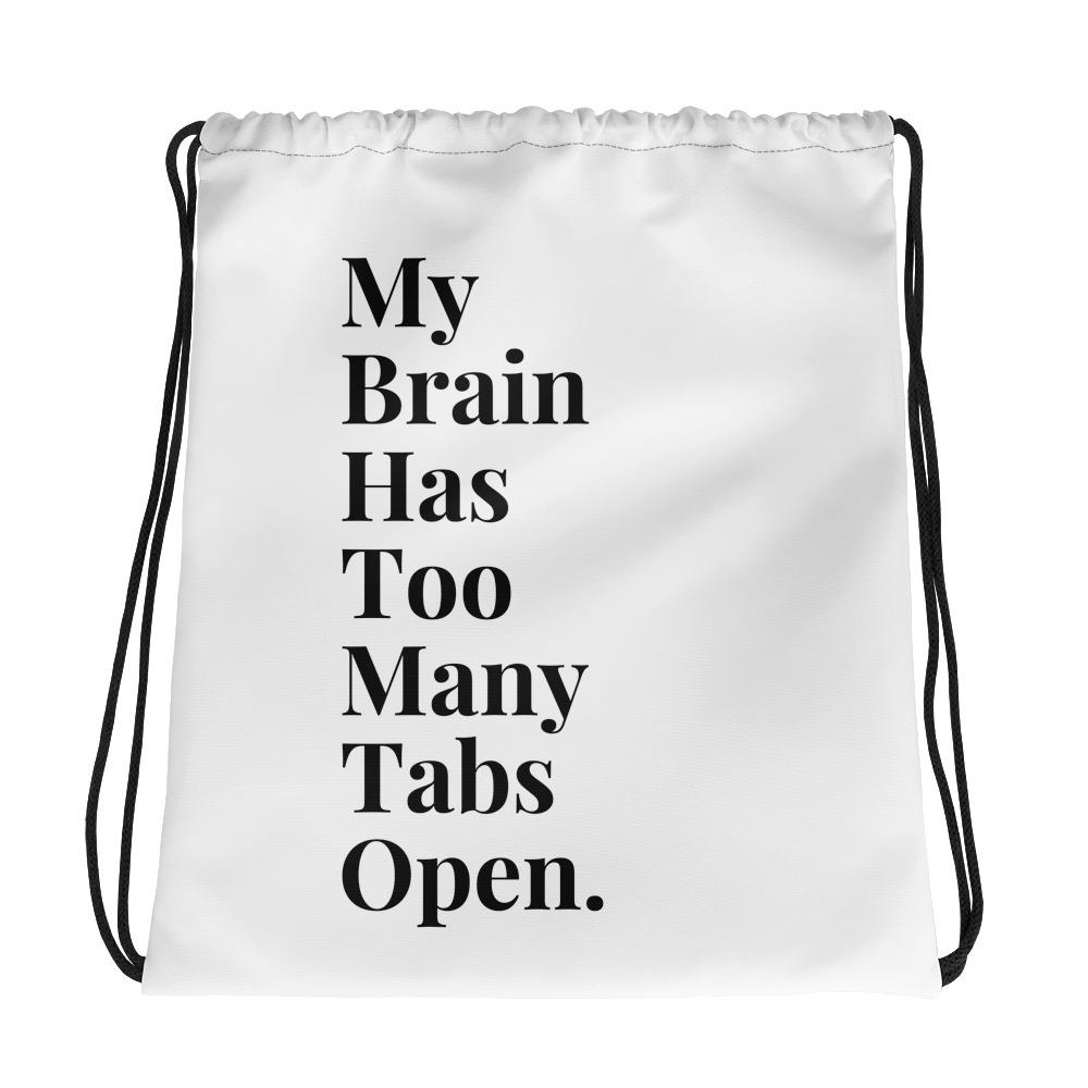 My Brain Has To Many Tabs Open Tote - LifeSpirit | Sidi Life Products - Accessories - #collection_type#