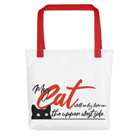 My Cat Will Only Live on the Upper West Side Tote
