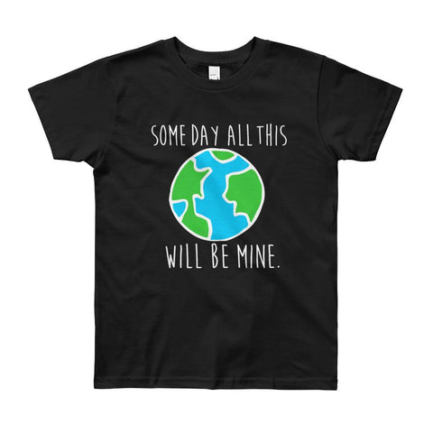 Some Day All This Will Be Mine  Tee