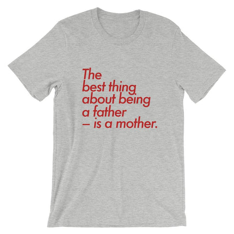 Image of The best thing about being a father – is a mother - LifeSpirit | Sidi Life Products - T- Shirts - #collection_type#