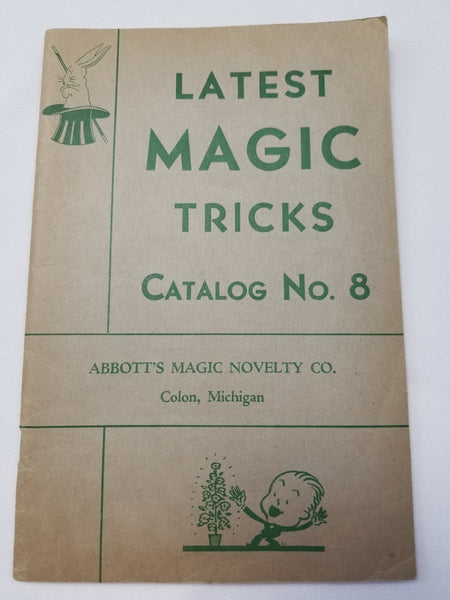 "ABBOTT'S MAGIC NOVELTY CO. ""Latest Magic Tricks, Catalog No. 8"""
