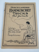 HANDKERCHIEF TRICKS That You Can Do pamphlet