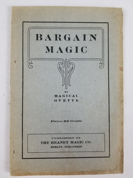 BARGAIN MAGIC by Magical Ovette, Published by The Heaney Magic Co.