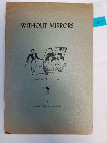 Without Mirrors