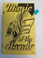 Magic of the Hands by Edward Victor