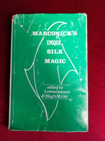 MARCONICK'S UNUQUE SILK MAGIC edited by Lewis Ganson & Hugh Miller