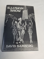 ILLUSION SHOW by David Bamberg