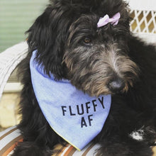 Load image into Gallery viewer, Fluffy AF Dog Bandana