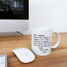 Load image into Gallery viewer, Dear Husband Mug