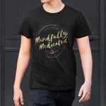 Mindfully Medicated T *Free Shipping*