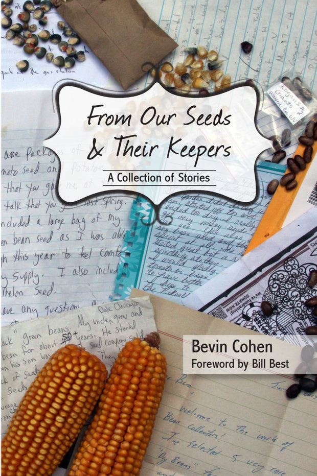 Books - From Our Seeds & Their Keepers - Sow True Seed