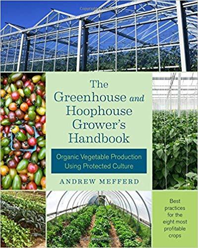 Books - The Greenhouse and Hoophouse Grower's Handbook - Sow True Seed