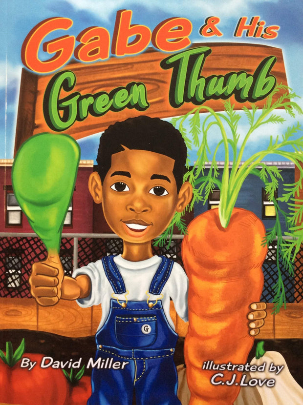 Books - Gabe and His Green Thumb - Sow True Seed