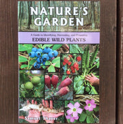 Books - Nature's Garden: A Guide to Identifiying, Harvesting, and Preparing Edible Wild Plants - Sow True Seed