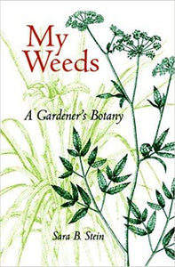 Books - My Weeds - A Gardener's Botany