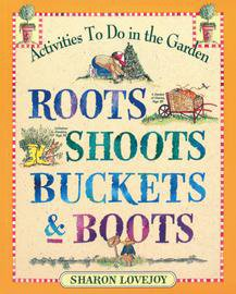 Books - Roots Shoots Buckets & Boots - Sow True Seed