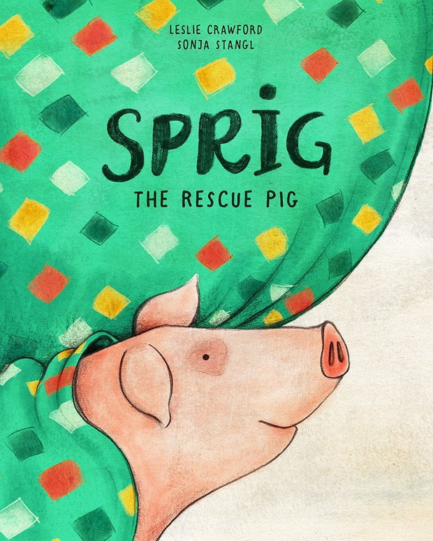 Book - Sprig the Rescue Pig - Sow True Seed