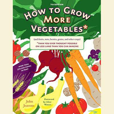 Books - How To Grow More Vegetables - Sow True Seed