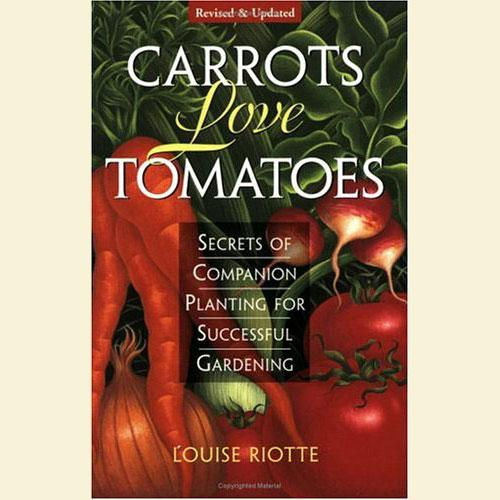 Books - Carrots Love Tomatoes - Sow True Seed