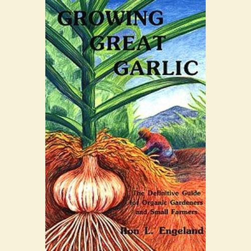 Books - Growing Great Garlic - Sow True Seed