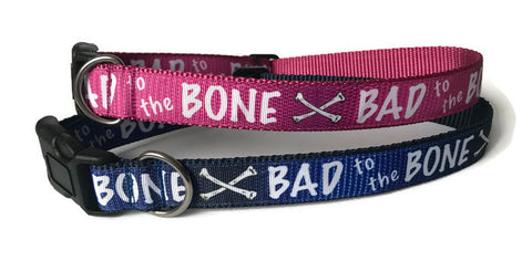 Dog Collar - Bad to the Bone Blue or Pink