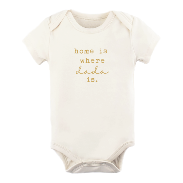 Home is Where Dada is S.S. Onesie