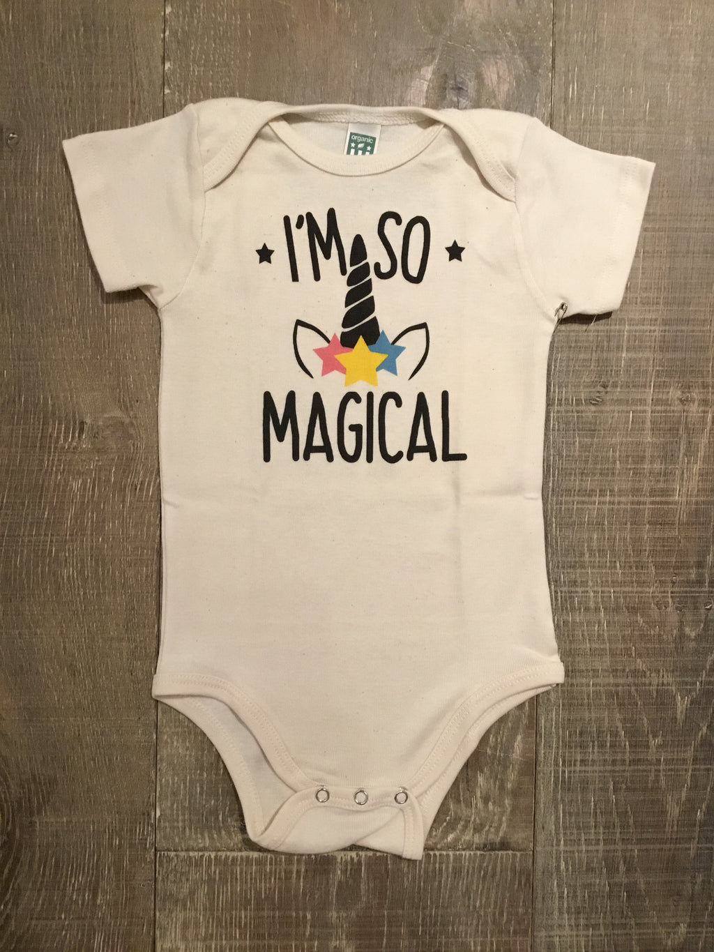 "Organic ""I'm so Magical"" Onesie"